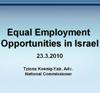 """שוויון הזדמנויות עבודה בישראל - עו""""ד ציונה קניג-יאיר"""